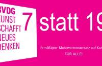 7statt19_Ermaessigter_Mehrwertsteuersatz_auf_Kunst_fuer_ALLE