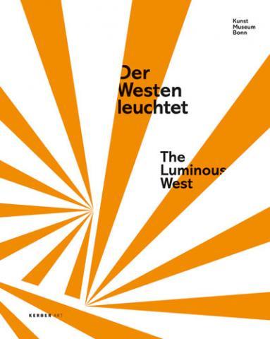 Der Westen leuchtet. Buchcover Kerber Verlag Bielefeld Berlin 2010